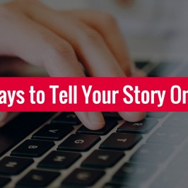 5 Ways to Tell Your Story Online
