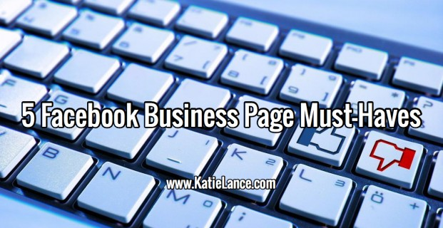 5 Facebook Business Page Must-Haves