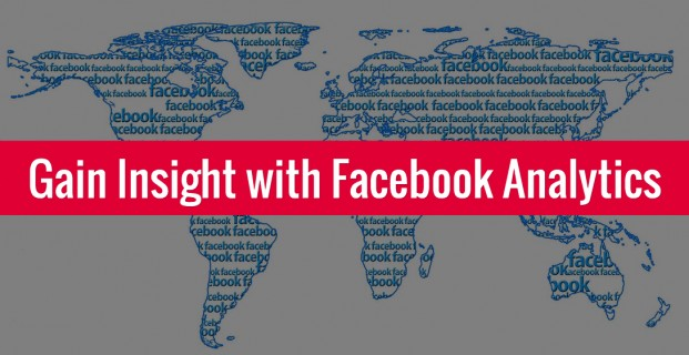 Gain Insight with Facebook Analytics