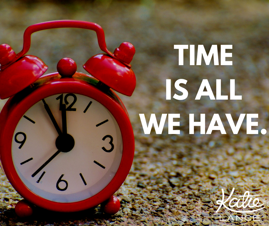 time-is-all-we-have