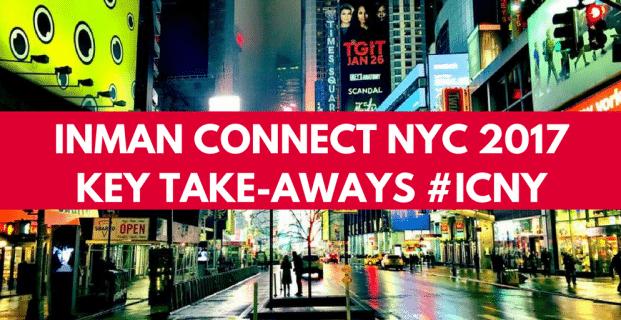 Inman Connect NYC 2017 Key Take-Aways #ICNY