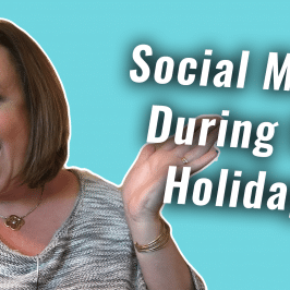 Social Media During the Holidays | #GetSocialSmart Show Episode 046