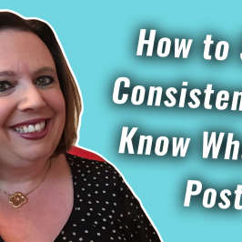How to Stay Consistent and Know What to Post | #GetSocialSmart Episode 050