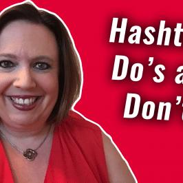 Hashtags Do's and Don'ts   #GetSocialSmart Episode 049