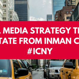 Social Media Strategy Tips for Real Estate from Inman Connect #ICNY