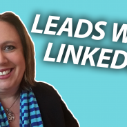 3 Tips to Generate More Leads with LinkedIn | #GetSocialSmart Show Episode 094